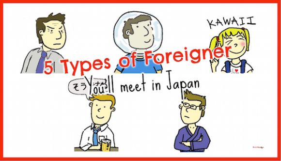 Five types of foreigner you'll meet in Japan - Japan Today