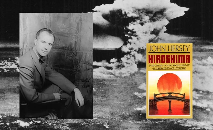 John Hersey and Hiroshima