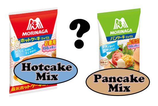 Hotcake mix vs pancake mix - Japan Today
